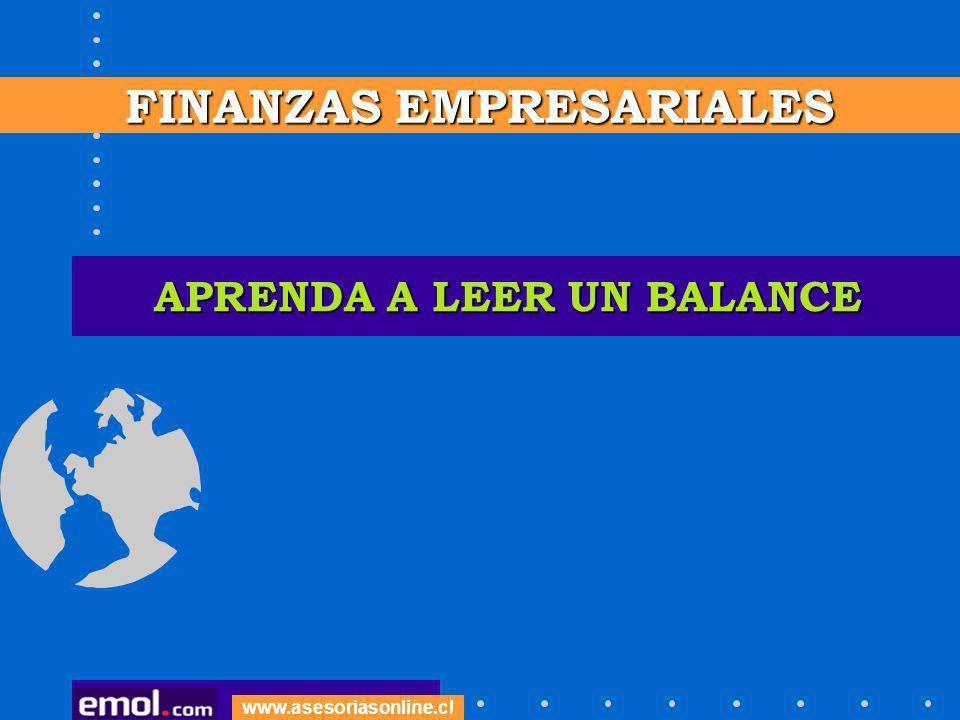 APRENDA A LEER UN BALANCE FINANZAS EMPRESARIALES www.asesoriasonline.cl