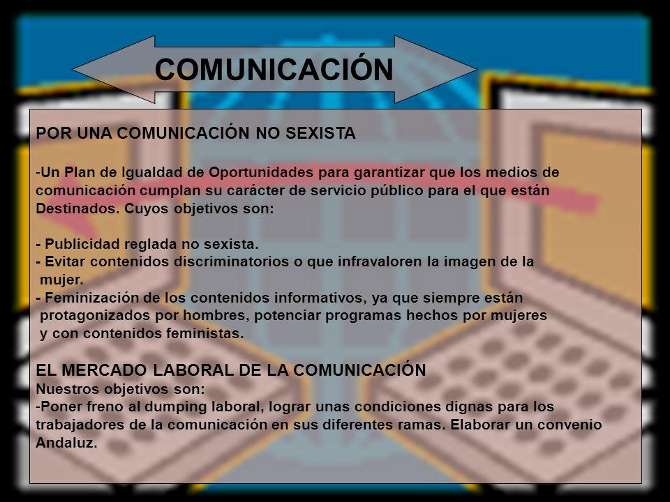 COMUNICACIÓN POR UNA COMUNICACIÓN NO SEXISTA -Un Plan de Igualdad de Oportunidades para garantizar que los medios de comunicación cumplan su carácter