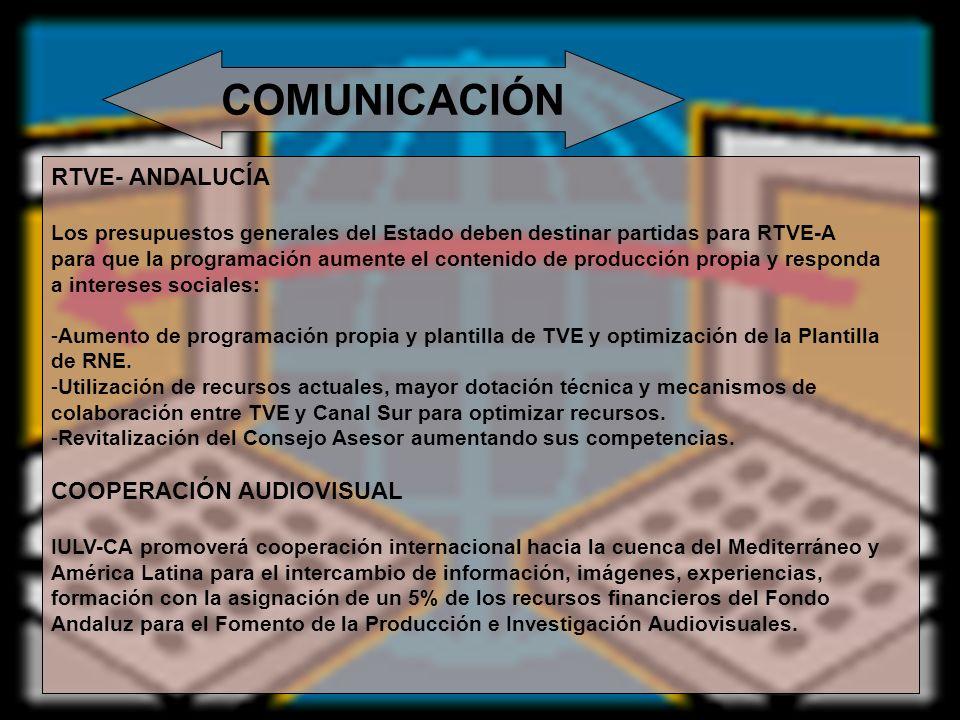 COMUNICACIÓN RTVE- ANDALUCÍA Los presupuestos generales del Estado deben destinar partidas para RTVE-A para que la programación aumente el contenido d