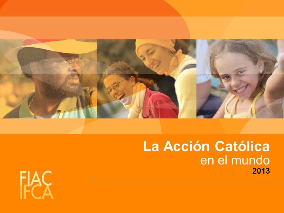 La Acción Católica en el mundo 2013