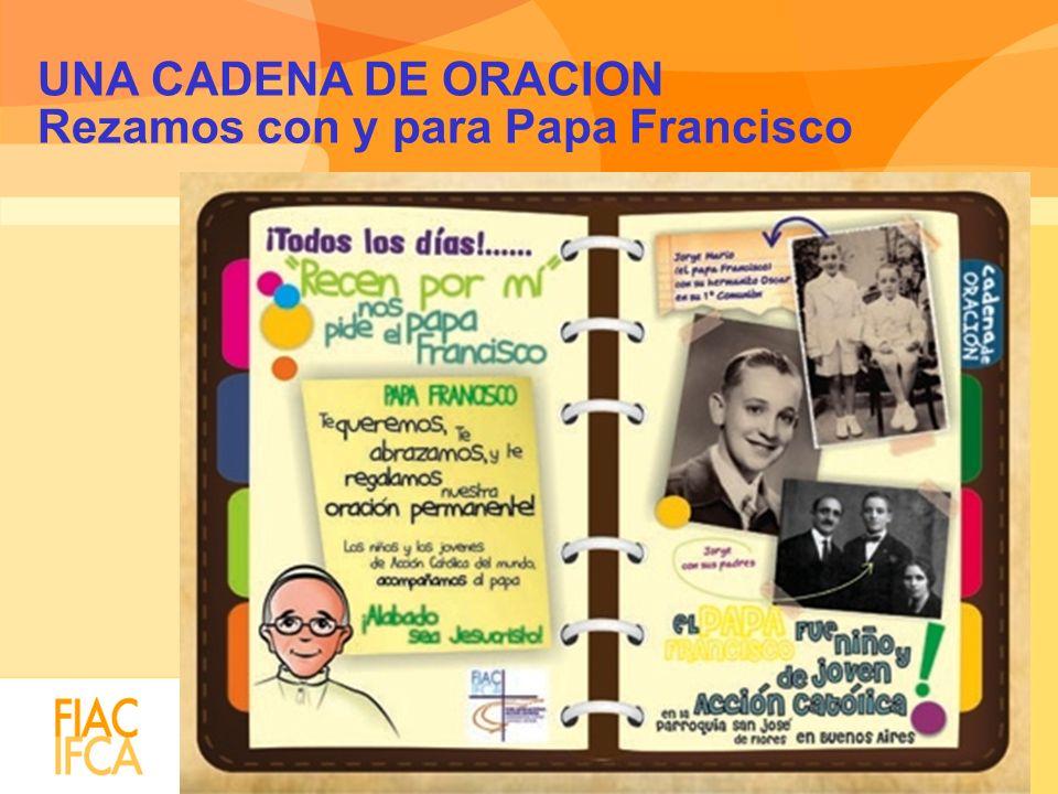UNA CADENA DE ORACION Rezamos con y para Papa Francisco