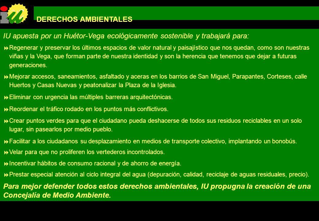 PROGRAMA DE GOBIERNO IZQUIERDA UNIDA LOS VERDES DE HUÉTOR-VEGA DERECHOS AMBIENTALES