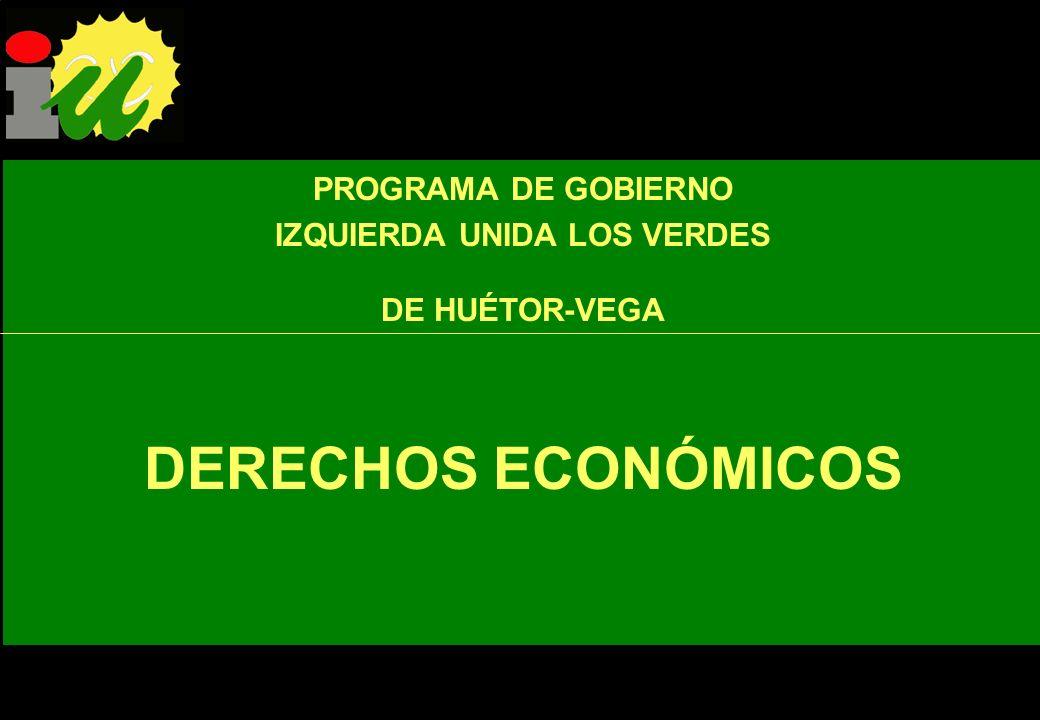 IU apuesta por un Huétor-Vega ecológicamente sostenible y trabajará para: DERECHOS AMBIENTALES Regenerar y preservar los últimos espacios de valor nat