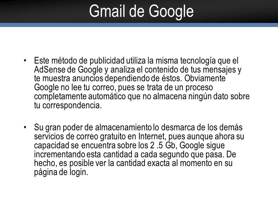 10 Razones para usar Gmail Menos spam Acceso para móviles Mucho espacio Búsqueda de correos de manera rápida Conversaciones agrupadas Chat incorporado Etiquetas, filtros en otros Solo publicidad orientada Ahorra tiempo Es gratuito
