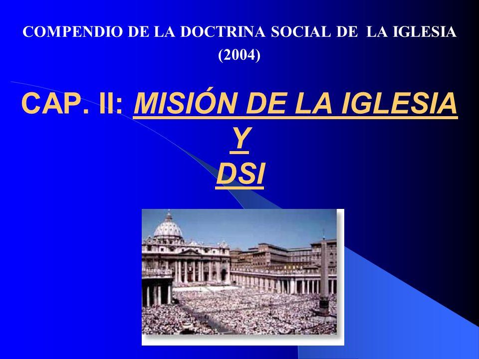 CAP.II: MISIÓN DE LA IGLESIA Y DSI (nn.