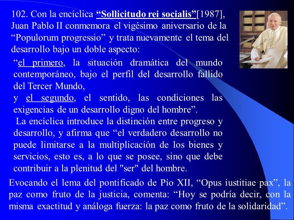 101-103: Juan Pablo II 101. Al cumplirse los noventa años de la Rerum novarum (1981), Juan Pablo II dedica la encíclica Laborem exercens al trabajo, c