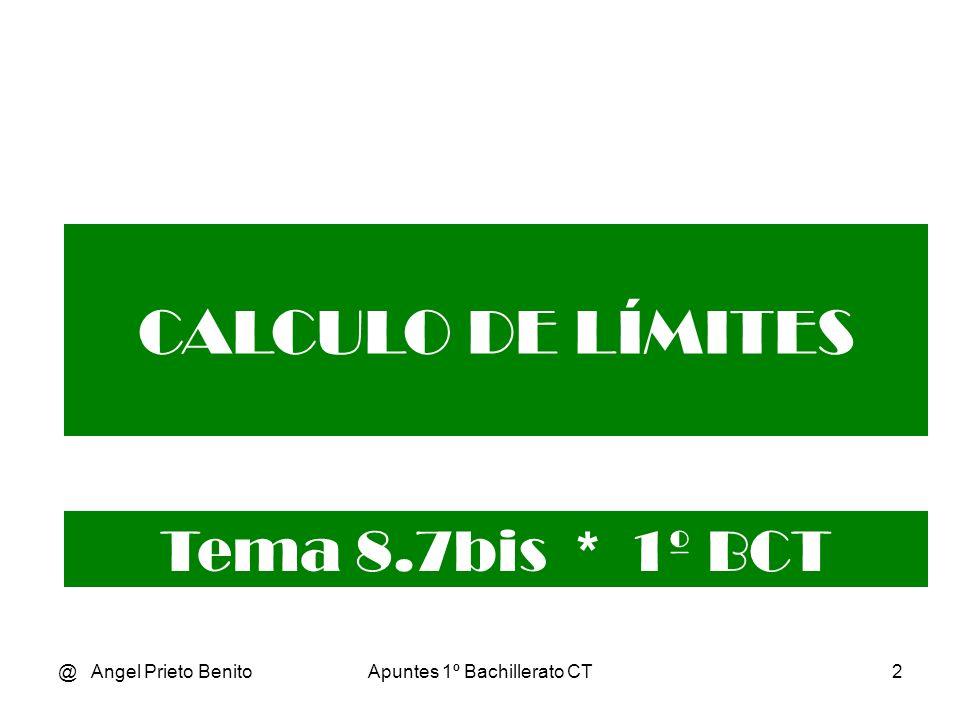 @ Angel Prieto BenitoApuntes 1º Bachillerato CT13 Ejemplo 2 1 x 3 + 1 1 0 lím.