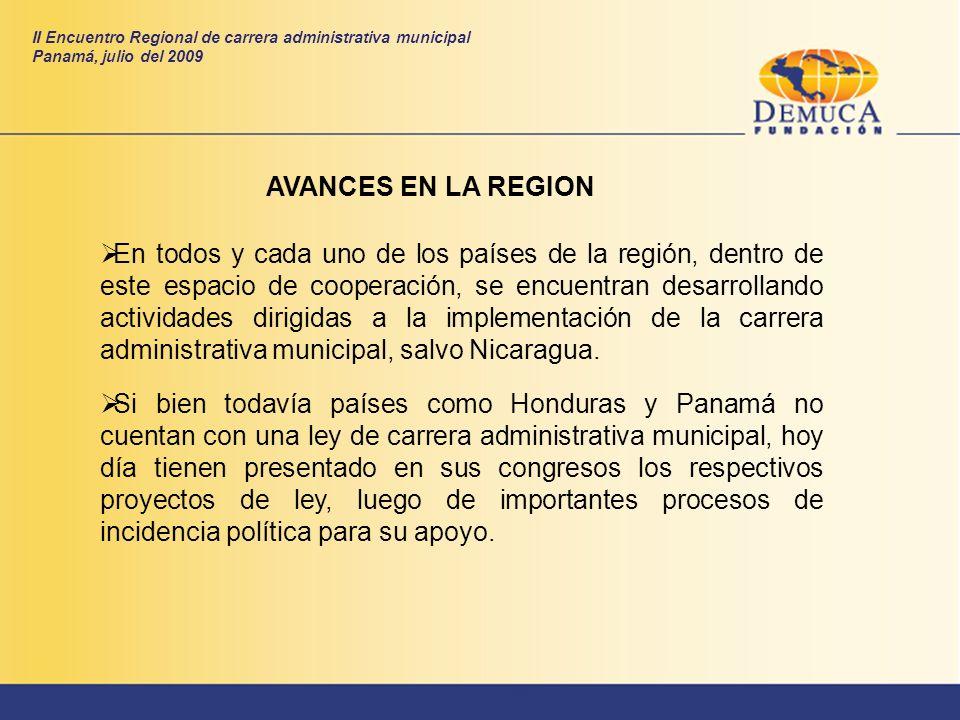 AVANCES EN LA REGION En todos y cada uno de los países de la región, dentro de este espacio de cooperación, se encuentran desarrollando actividades di