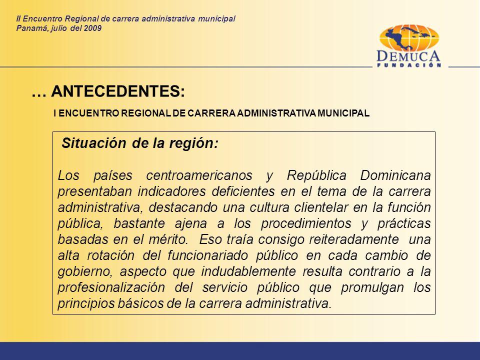 Situación de la región: Los países centroamericanos y República Dominicana presentaban indicadores deficientes en el tema de la carrera administrativa