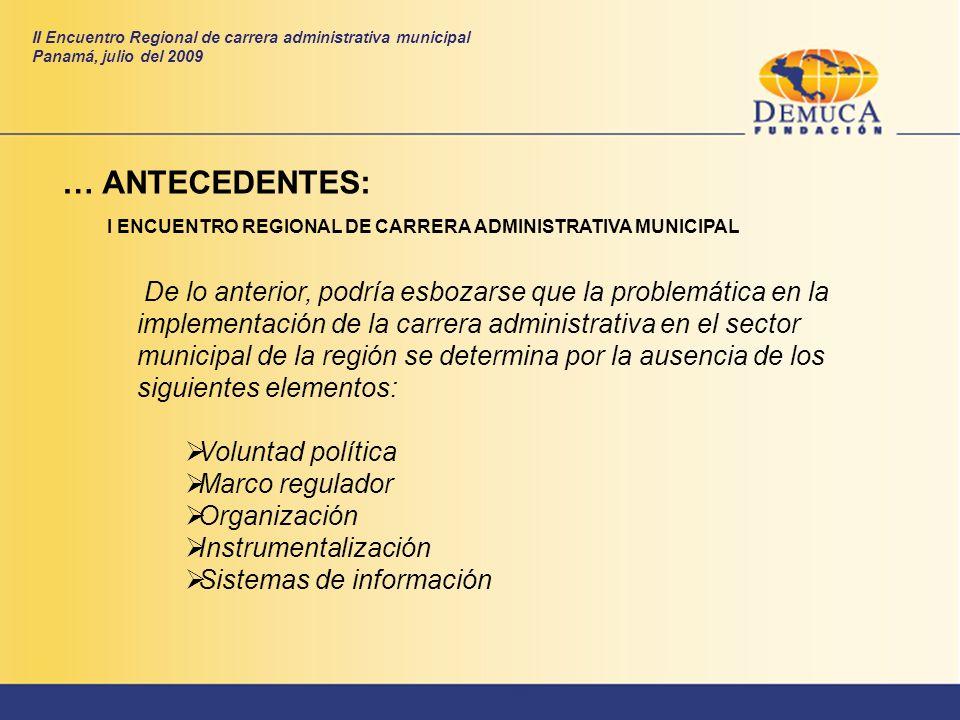 De lo anterior, podría esbozarse que la problemática en la implementación de la carrera administrativa en el sector municipal de la región se determin