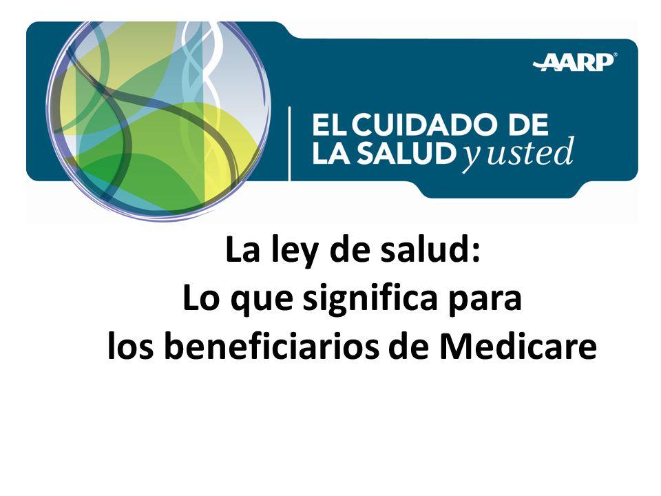 La ley de salud: Lo que significa para los beneficiarios de Medicare