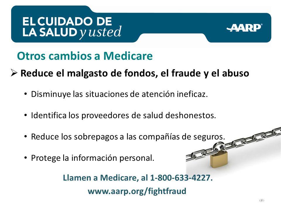 # Reduce el malgasto de fondos, el fraude y el abuso Disminuye las situaciones de atención ineficaz.