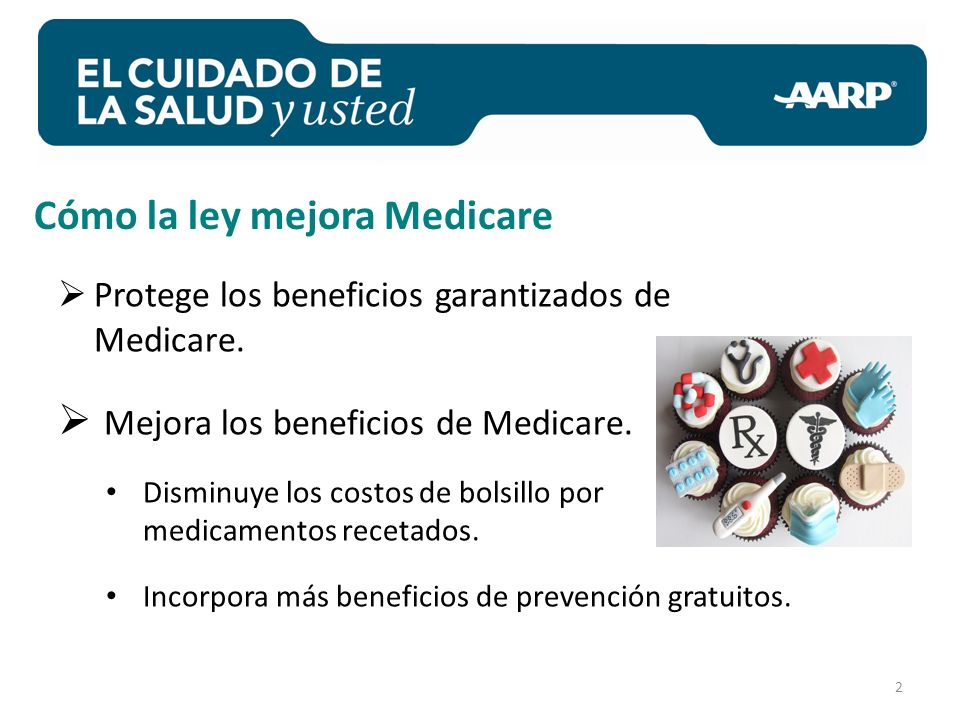 2 Protege los beneficios garantizados de Medicare.
