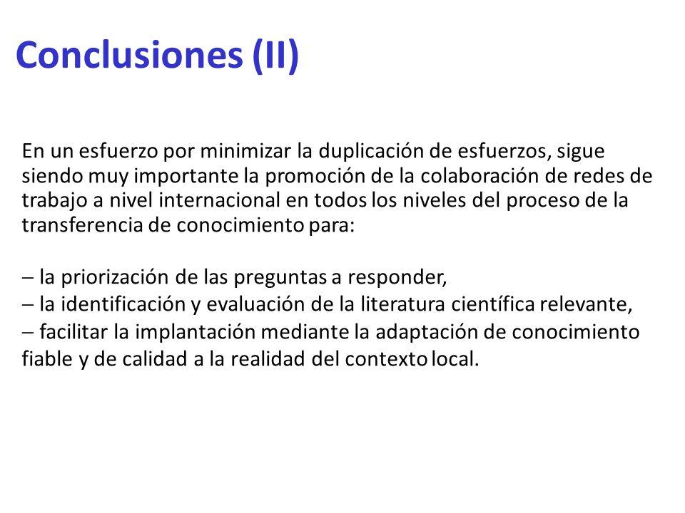 Conclusiones (II) En un esfuerzo por minimizar la duplicación de esfuerzos, sigue siendo muy importante la promoción de la colaboración de redes de tr