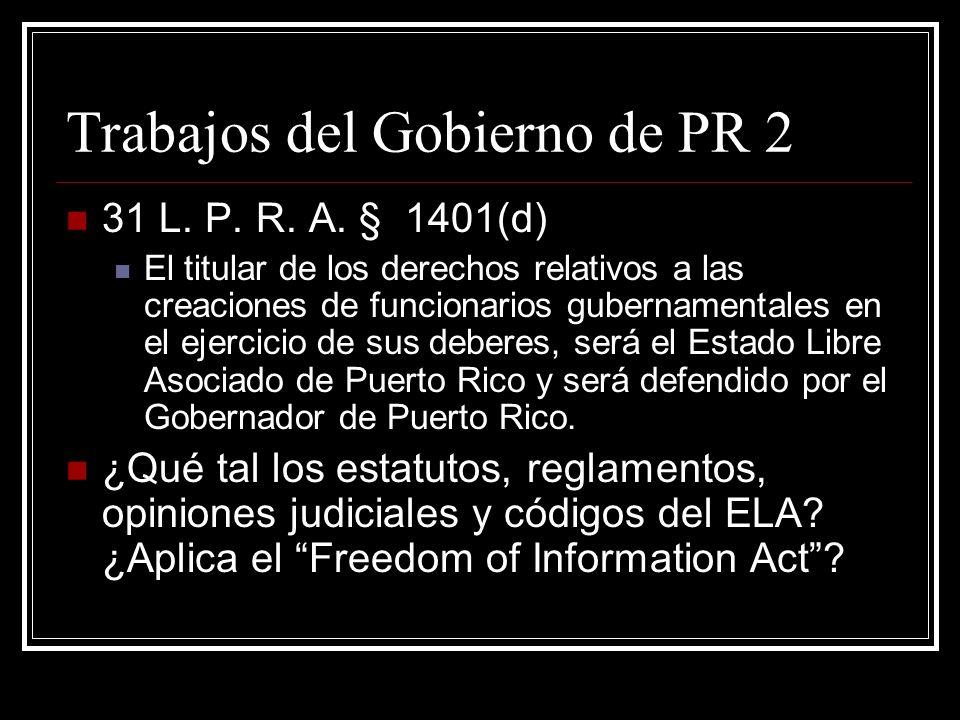 Trabajos del Gobierno de PR 2 31 L. P. R. A.