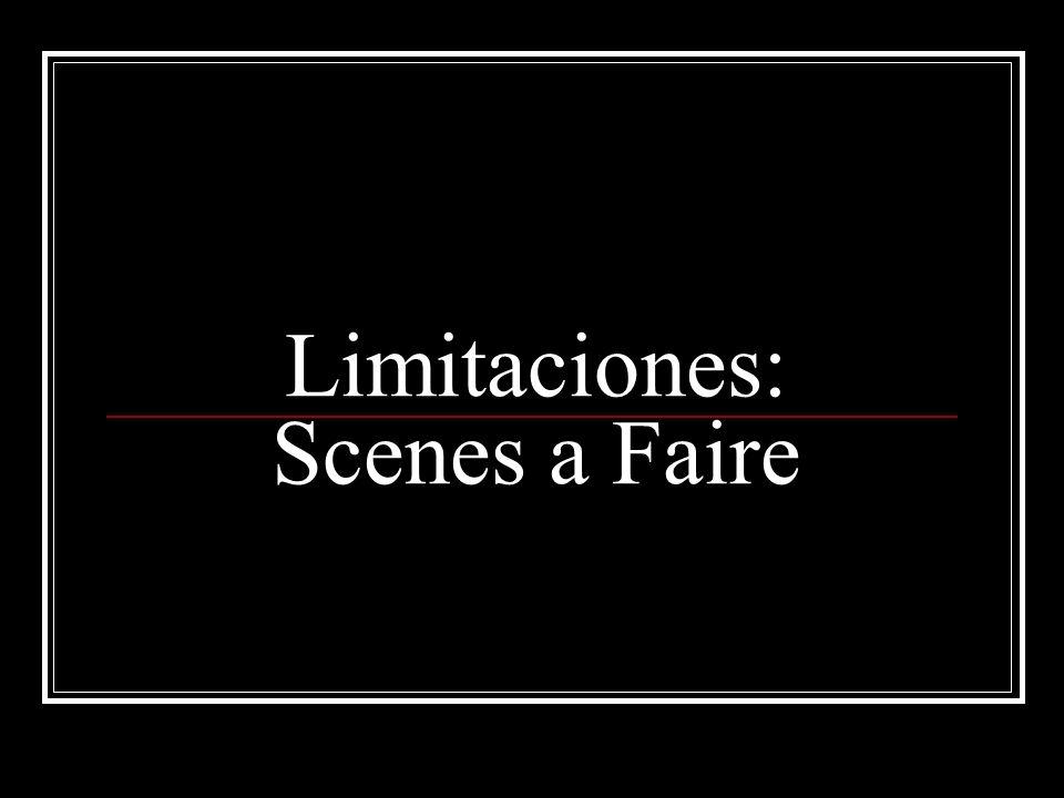 Limitaciones: Scenes a Faire