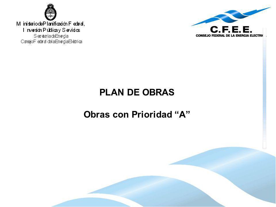PLAN DE OBRAS Obras con Prioridad A