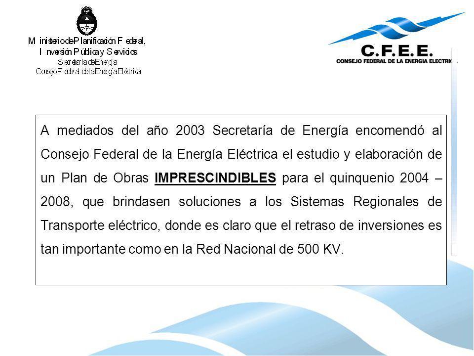 A mediados del año 2003 Secretaría de Energía encomendó al Consejo Federal de la Energía Eléctrica el estudio y elaboración de un Plan de Obras IMPRES