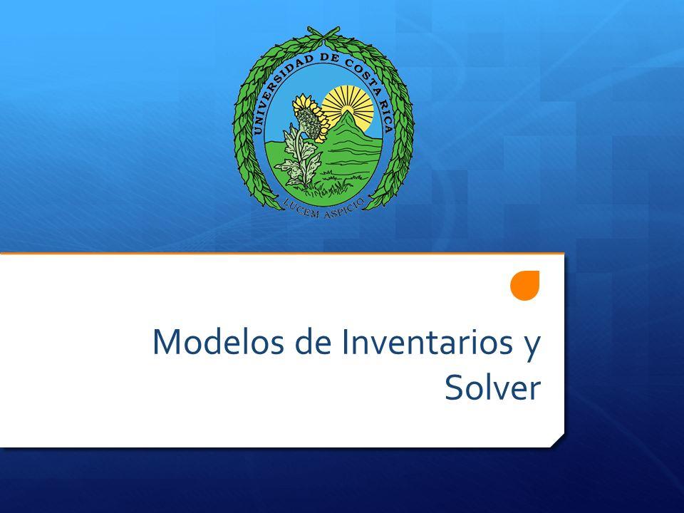 Modelos de Inventarios y Solver