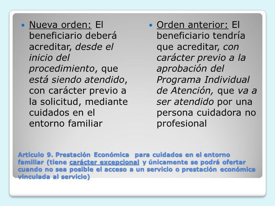 Artículo 9. Prestación Económica para cuidados en el entorno familiar (tiene carácter excepcional y únicamente se podrá ofertar cuando no sea posible