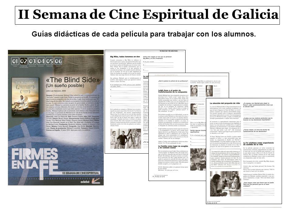 II Semana de Cine Espiritual de Galicia Guías didácticas de cada película para trabajar con los alumnos.