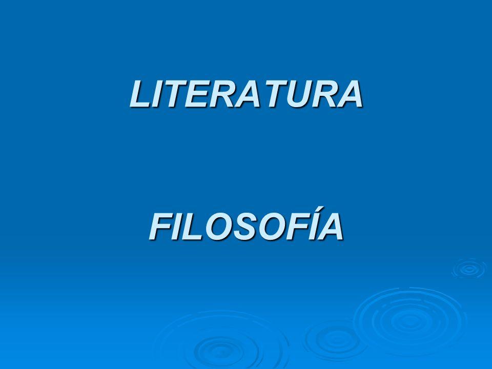 LITERATURA FILOSOFÍA