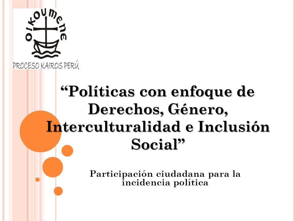 INTERCULTURALIDAD Y POLÍTICAS PÚBLICAS UNIDAD IV
