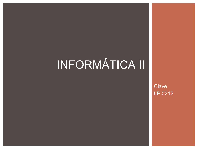 Clave LP 0212 INFORMÁTICA II
