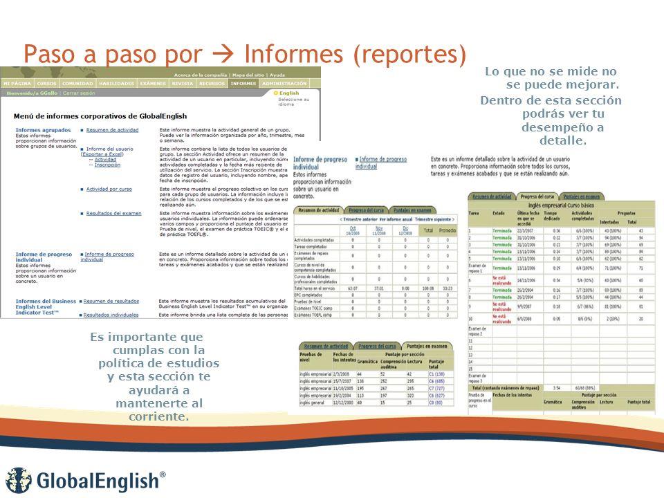 Paso a paso por Informes (reportes) Lo que no se mide no se puede mejorar.