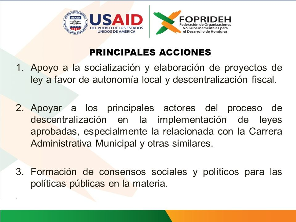 RESULTADOS DEL PROYECTO Resultado 3: Acciones transversales de participación de la sociedad civil incrementadas en apoyo a la descentralización INDICA