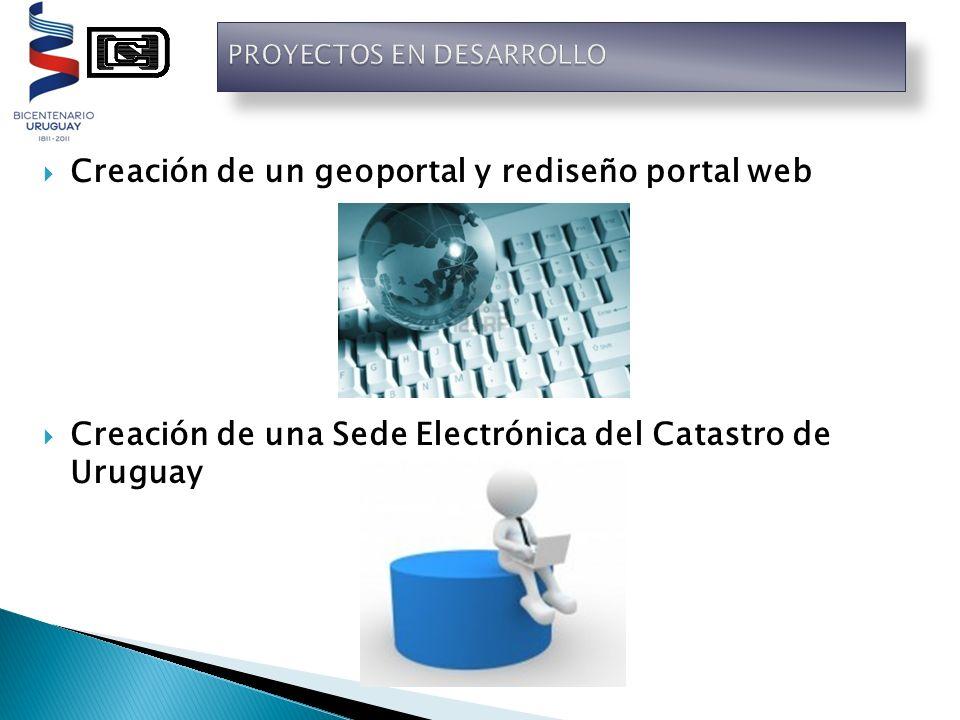 Creación de un geoportal y rediseño portal web Creación de una Sede Electrónica del Catastro de Uruguay