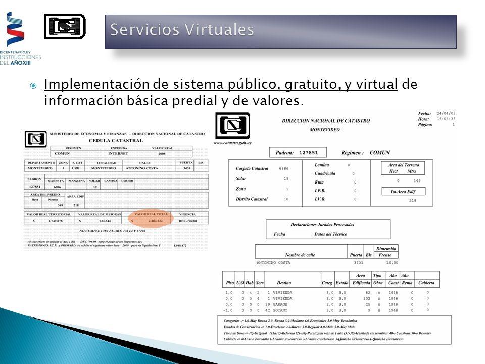 Implementación de sistema público, gratuito, y virtual de información básica predial y de valores.