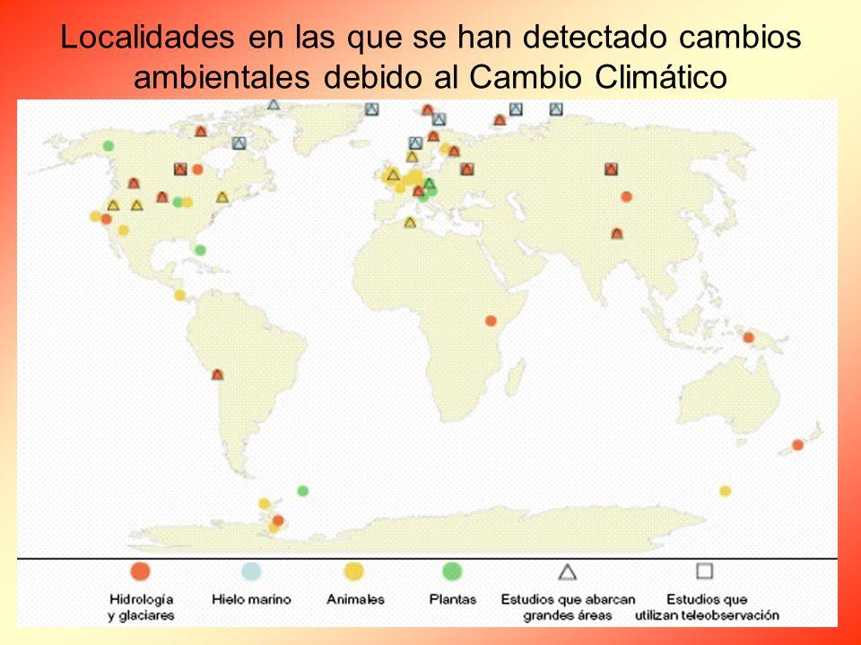 Localidades en las que se han detectado cambios ambientales debido al Cambio Climático