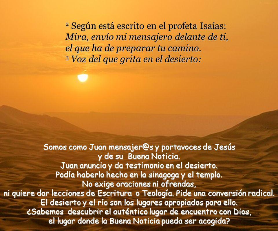 1 Comienzo de la buena noticia de Jesús, Mesías, Hijo de Dios. Marcos es el primer redactor cristiano que ha recogido las palabras y obras de Jesús. J