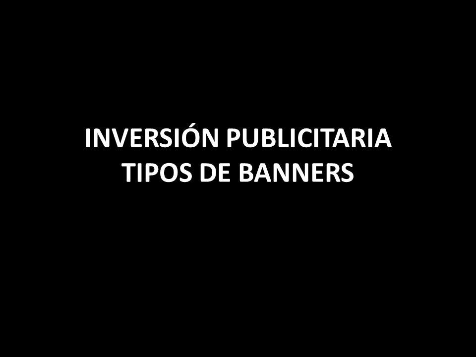 INVERSIÓN PUBLICITARIA TIPOS DE BANNERS