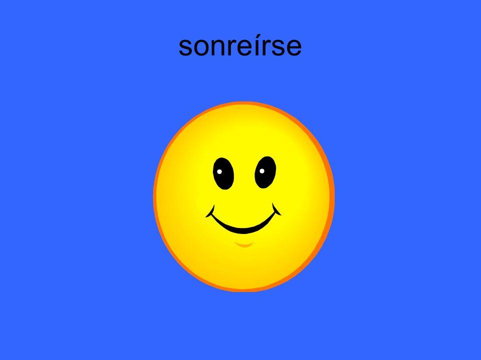 sonreírse