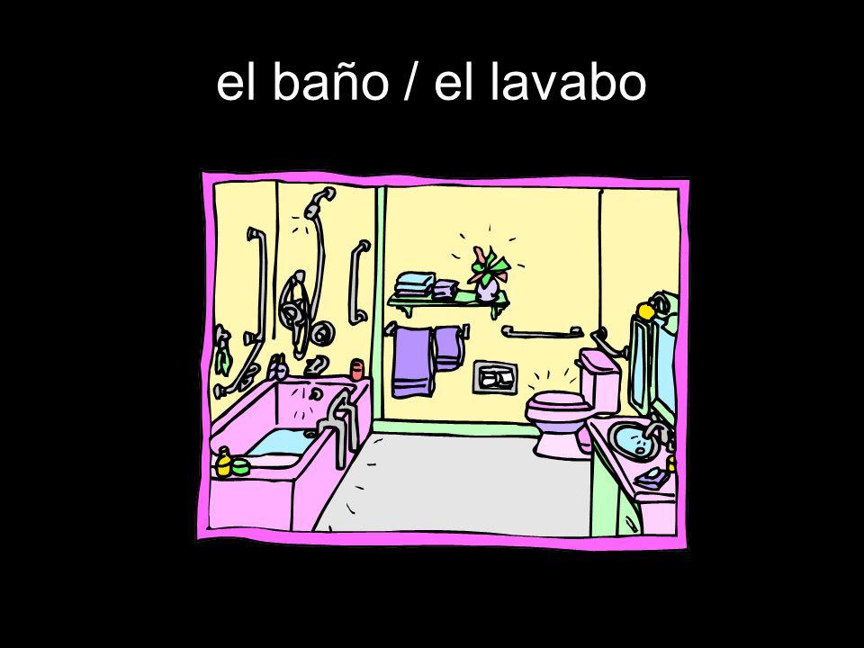 el baño / el lavabo