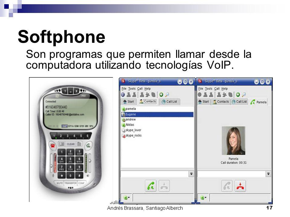 Julián Dunayevich, Lázaro Baca, Andrés Brassara, Santiago Alberch17 Softphone Son programas que permiten llamar desde la computadora utilizando tecnol