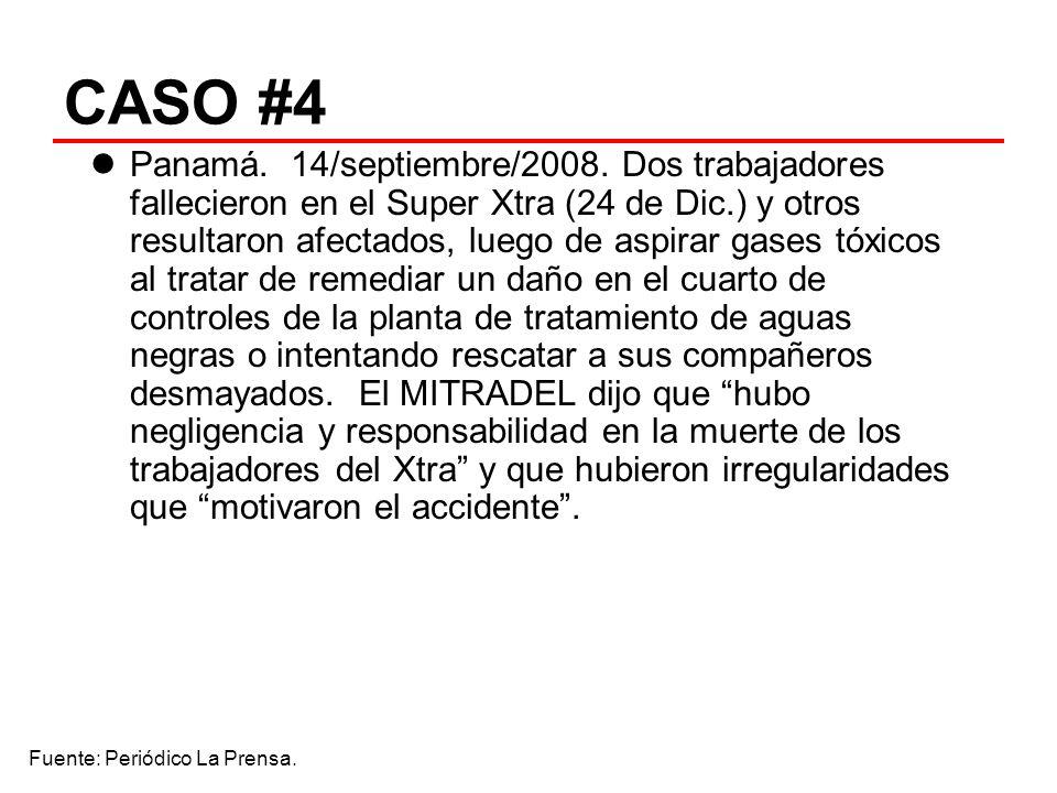 CASO #4 Panamá. 14/septiembre/2008. Dos trabajadores fallecieron en el Super Xtra (24 de Dic.) y otros resultaron afectados, luego de aspirar gases tó