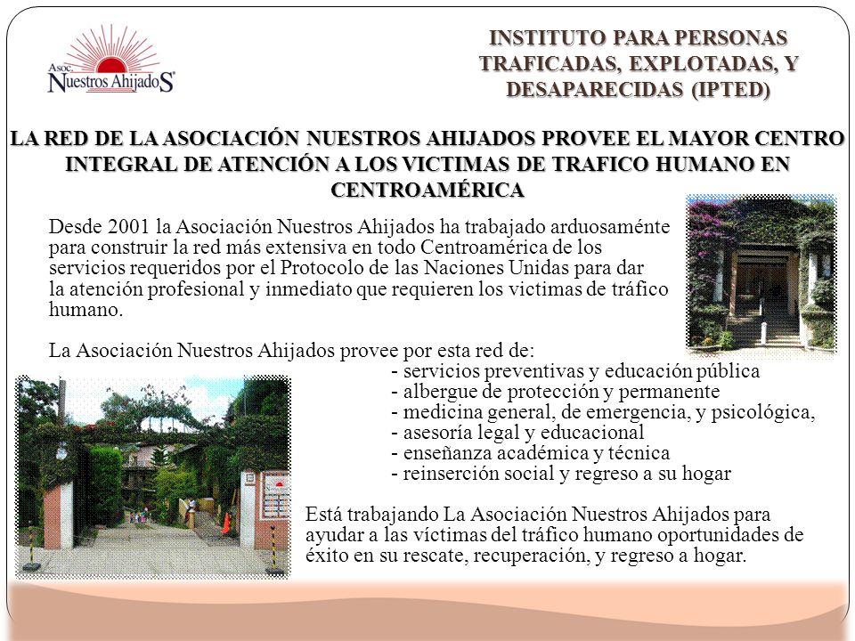 Desde 2001 la Asociación Nuestros Ahijados ha trabajado arduosaménte para construir la red más extensiva en todo Centroamérica de los servicios requer