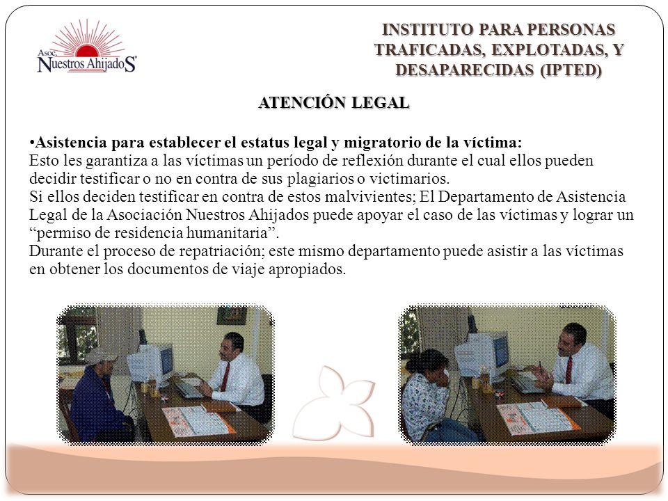 Asistencia para establecer el estatus legal y migratorio de la víctima: Esto les garantiza a las víctimas un período de reflexión durante el cual ello