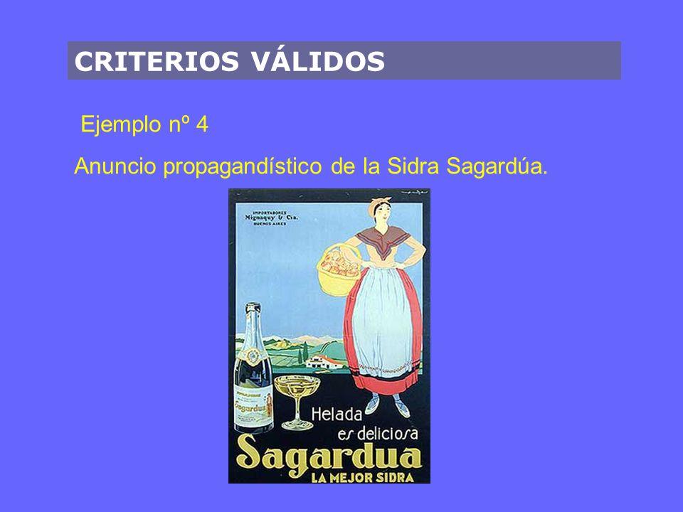 CRITERIOS VÁLIDOS Ejemplo nº 4 Anuncio propagandístico de la Sidra Sagardúa.