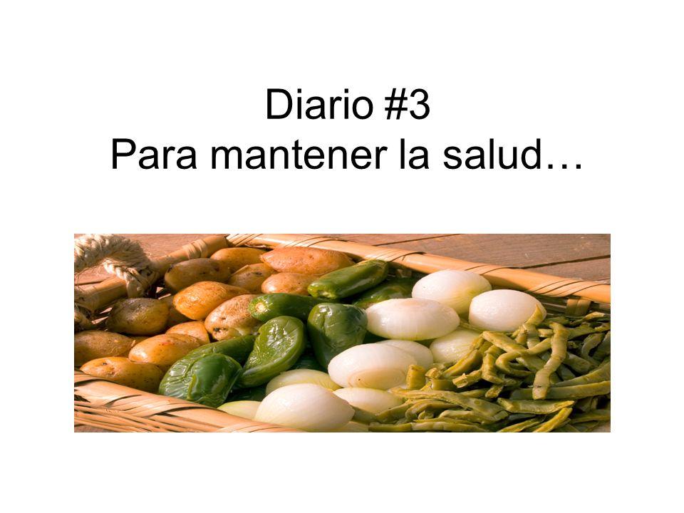 Primer Párafo: what you should do, how you should exercise, eat, drink Yo debo + infinitivos Debo ______________cada dia.