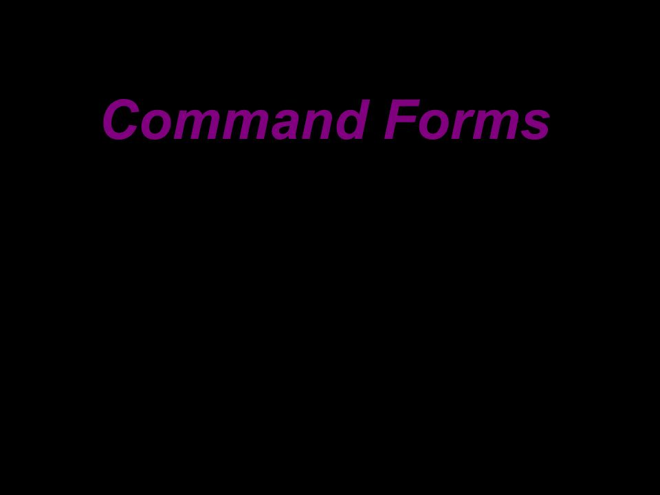 Command Forms