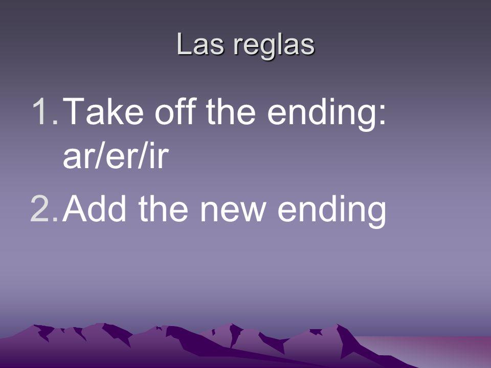 The endings- AR -é -amos -aste-asteis -ó-aron