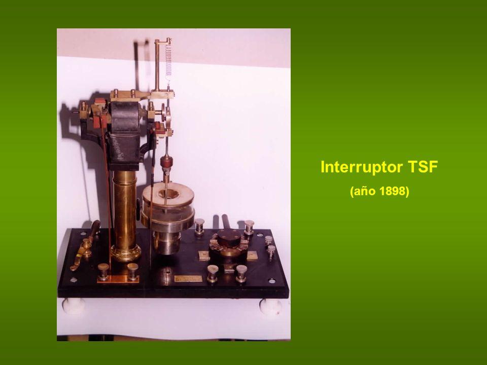 Interruptor TSF (año 1898)