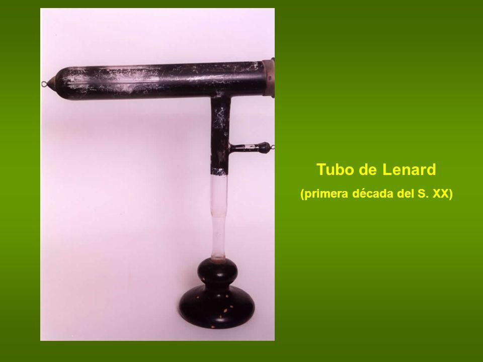 Tubo de Lenard (primera década del S. XX)