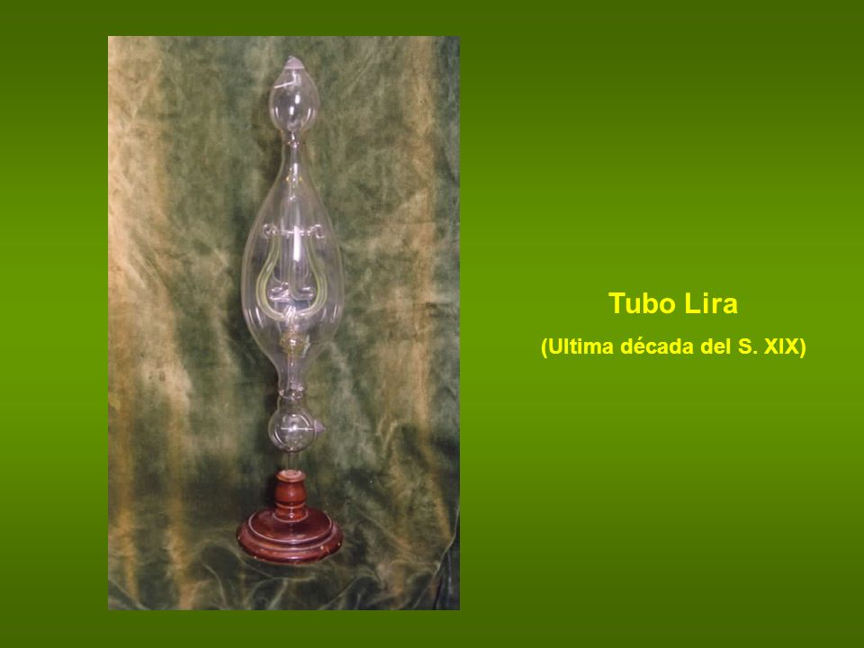 Tubo Lira (Ultima década del S. XIX)