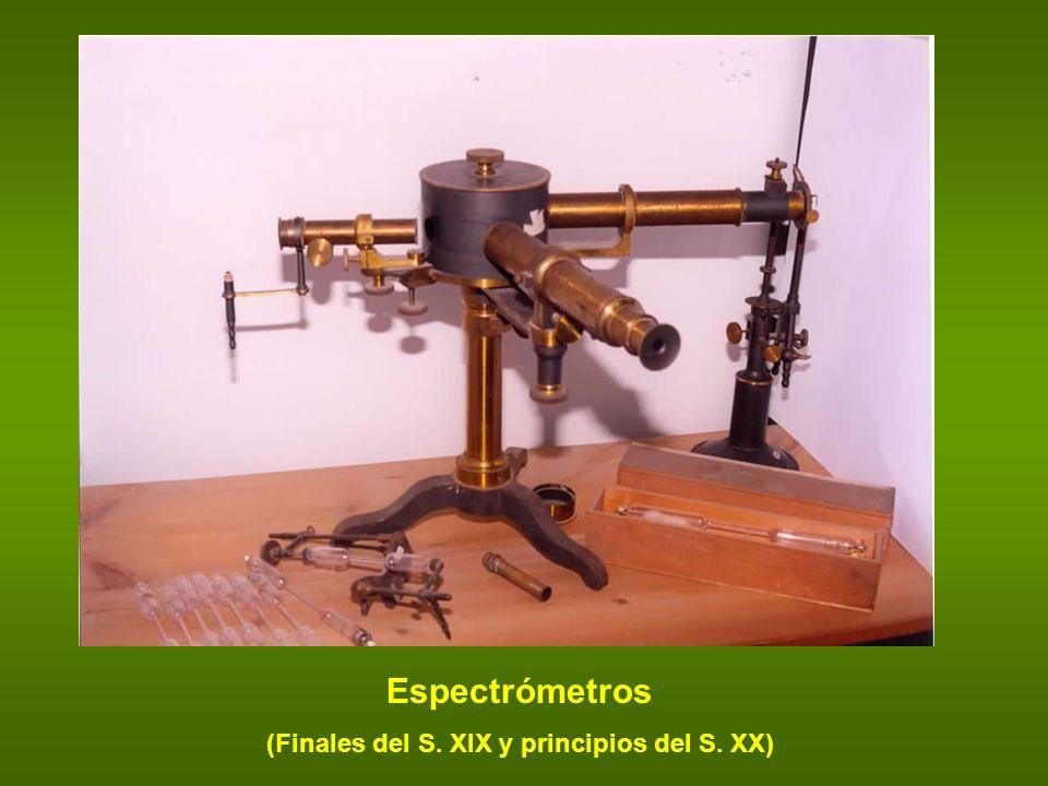 Espectrómetros (Finales del S. XIX y principios del S. XX)
