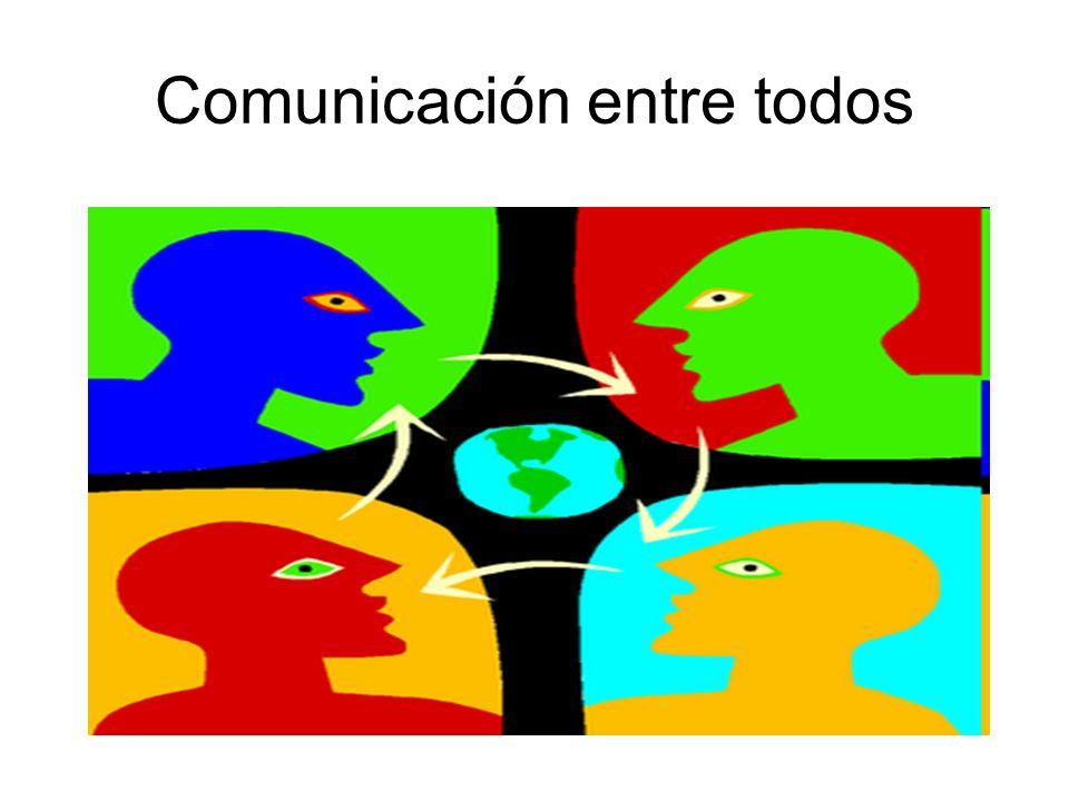 Comunicación entre todos